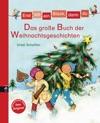 Erst Ich Ein Stck Dann Du - Das Groe Buch Der Weihnachtsgeschichten