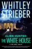 Alien Hunter: The White House