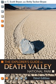 THE EXPLORERS GUIDE TO DEATH VALLEY NATIONAL PARK, THIRD EDITION