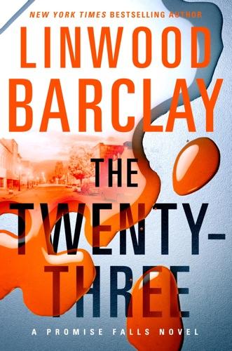 Linwood Barclay - The Twenty-Three