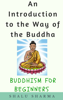 Shalu Sharma - An Introduction to the Way of the Buddha: Buddhism for Beginners  artwork