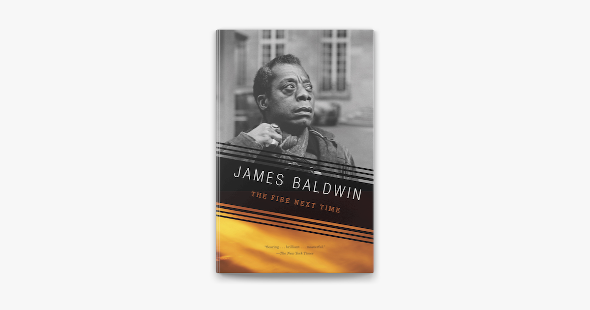 Ebook The Fire Next Time By James Baldwin