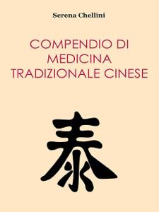 Compendio di medicina tradizionale cinese Libro Cover