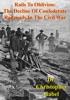 Rails To Oblivion: The Decline Of Confederate Railroads In The Civil War [Illustrated Edition]