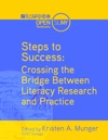 Steps To Success Crossing The Bridge Between Literacy Research And Practice