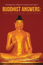 Buddhist Answers: For The Critical Questions