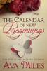 Ava Miles - The Calendar of New Beginnings artwork
