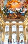Munich Bavaria  The Black Forest Travel Guide