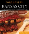 Food Lovers Guide To Kansas City
