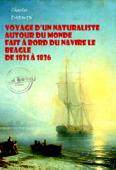 Voyage d'un naturaliste autour du monde fait à bord du navire le Beagle de 1831 à 1836