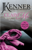 J. Kenner - Claim Me: Stark Series Book 2 artwork