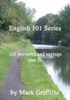 English 101 Series 101 Proverbs And Sayings Set 2