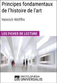 Principes Fondamentaux De L Histoire De L Art Le Probl Me De L Volution Du Style Dans L Art Moderne D Heinrich W Lfflin