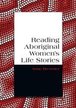 Reading Aboriginal Women's Life Stories