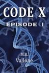Code X Episode 1