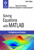 Solving Equations with MATLAB (Taken from the Book