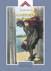 GUARIGIONE ESOTERICA I