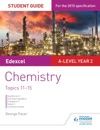 Edexcel A-level Year 2 Chemistry Student Guide Topics 11-15