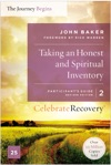 Taking An Honest And Spiritual Inventory Participants Guide 2