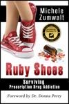 Ruby Shoes Surviving Prescription Drug Addiction