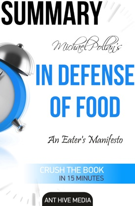 Michael Pollan's In Defense of Food An Eater's Manifesto Summary image
