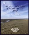 The Tide-Dominated Han River Delta Korea