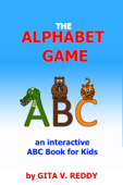 The Alphabet Game (an Interactive ABC Book for Kids)