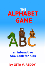 The Alphabet Game (an Interactive ABC Book for Kids) book