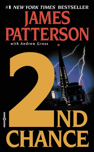 2nd Chance - James Patterson & Andrew Gross book cover
