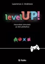 Level UP! - Lawrence J. Andrews