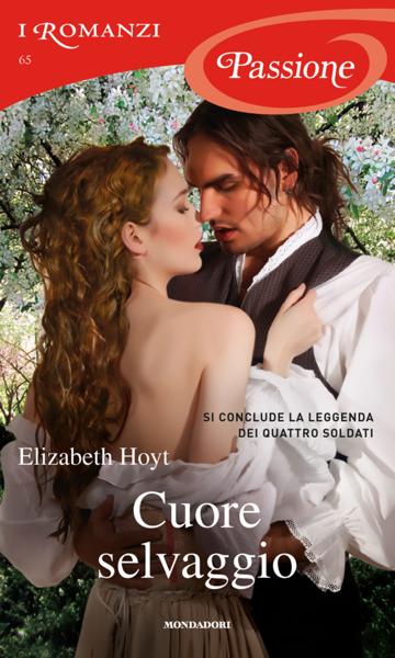 Cuore selvaggio (Romanzi Passione) da Elizabeth Hoyt
