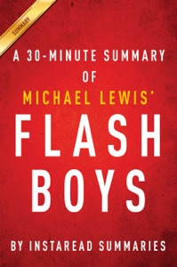Flash Boys by Michael Lewis - A 30 Minute Summary Book Cover
