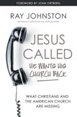 Jesus Called – He Wants His Church Back