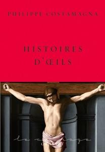 Histoires d'oeils par Philippe Costamagna Couverture de livre