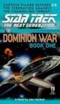 Star Trek The Next Generation The Dominion War Book 1 Behind Enemy Lines