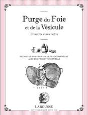 Download and Read Online Purge du foie et de la vésicule