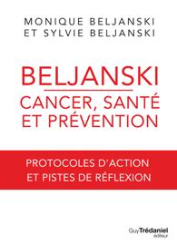 Beljanski - Cancer, santé et prévention