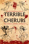 Terrible Cherubs Tales Of Sinners Mistakes And Regrets