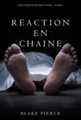 Réaction en Chaîne (Une Enquête de Riley Paige – Tome 2) Book Cover