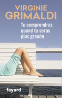 Tu comprendras quand tu seras plus grande ebook Download
