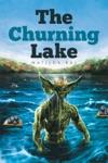 The Churning Lake