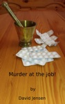 Murder At The Job