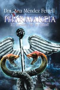 Pharmakeia: El Asesino de La Salud 2016 Book Cover