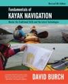 Fundamentals Of Kayak Navigation Revised 4th Edition