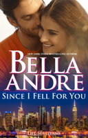 Bella Andre - Since I Fell for You artwork