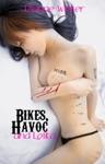 Bikes Havoc And Lolita