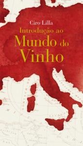 Introdução ao mundo do vinho Book Cover
