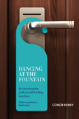 Dancing at the Fountain: In Conversation with World-leading Hoteliers
