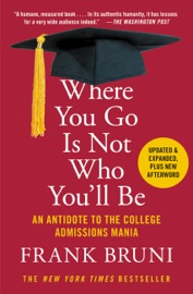 Where You Go Is Not Who You Ll Be