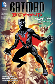 Batman Beyond Vol. 1: Brave New Worlds